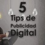 5 Consejos de Publicidad Digital