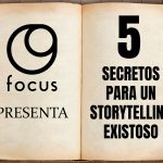 5 Secretos Para Un Storytelling Exitoso